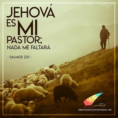Jehova es mi pastor Imágenes de versículos bíblicos