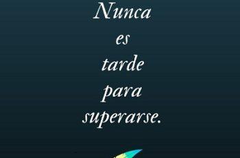 Nunca es tarde para superarse