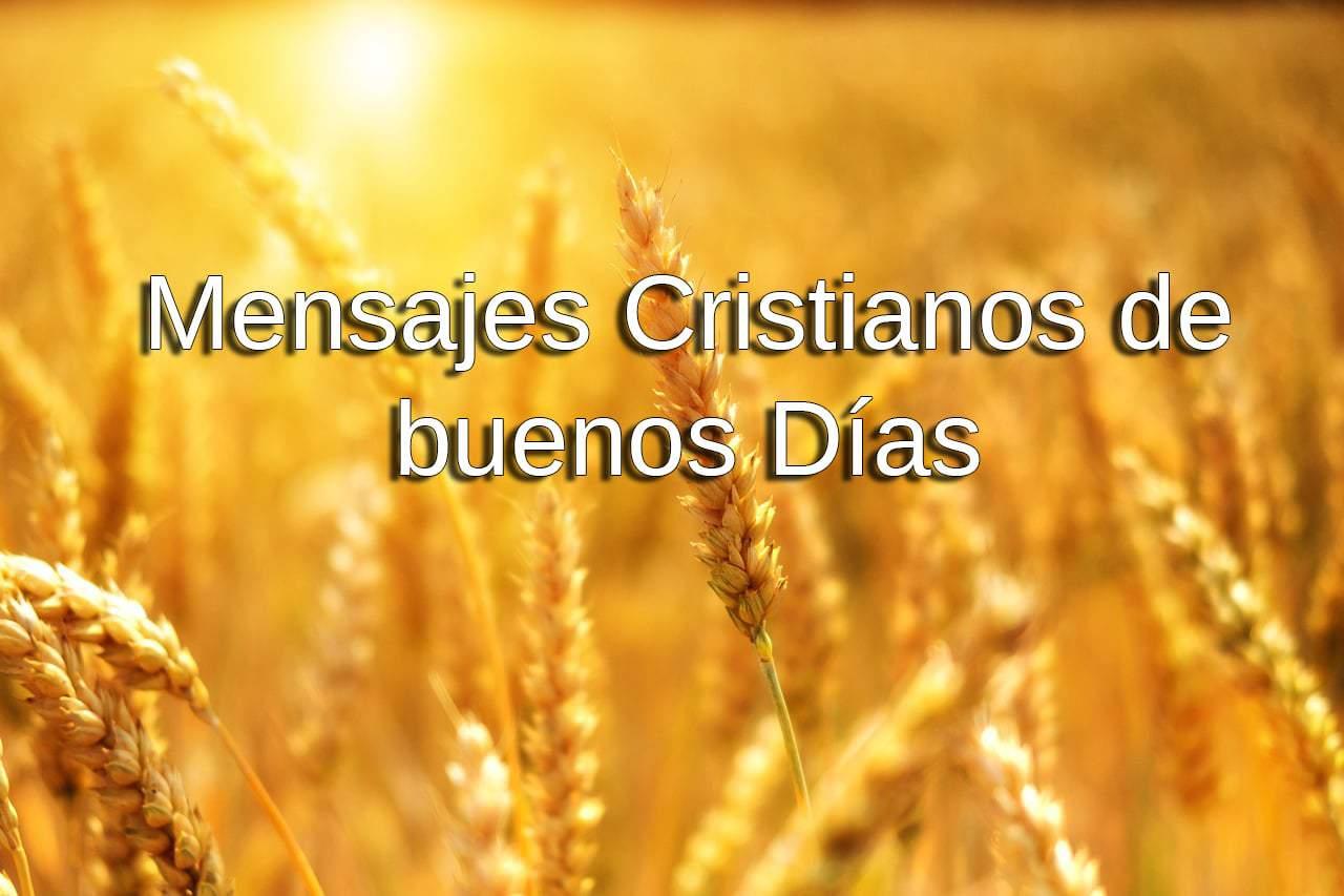 Mensajes cristianos buenos días
