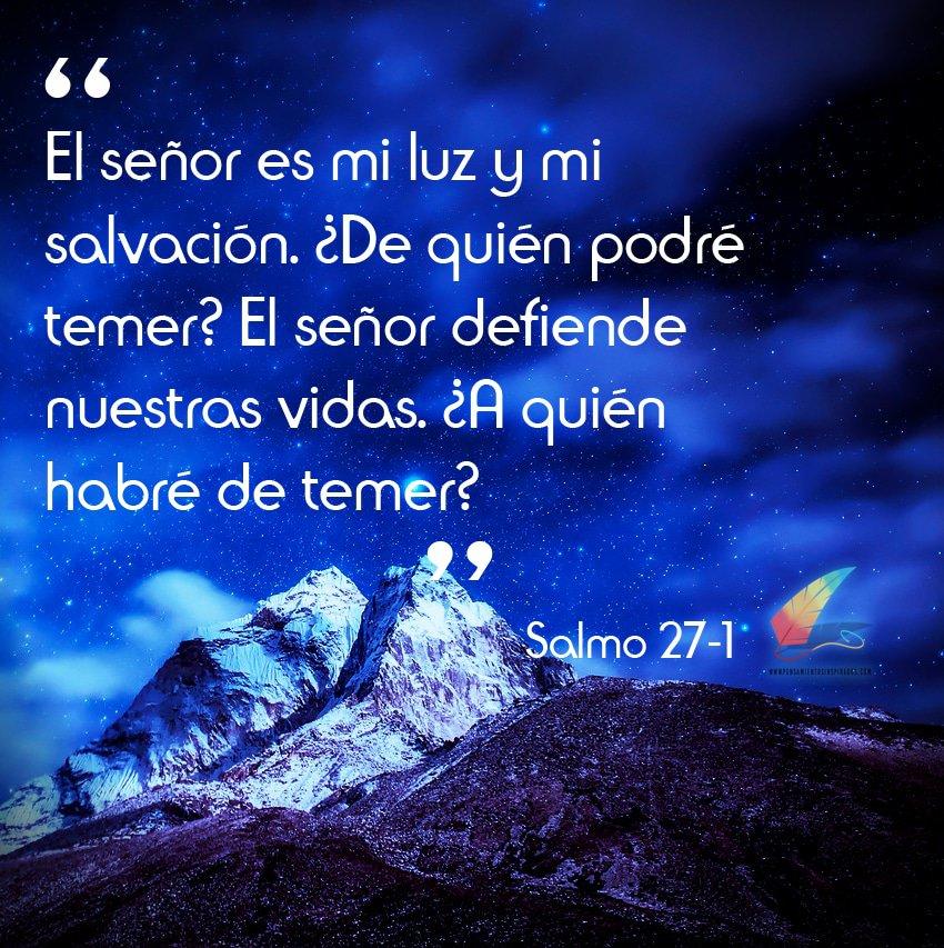 El Señor es mi luz y mi salvación. ¿De quien podre temer? El Señor defiende nuestras vidas. ¿A quien habré de temer?