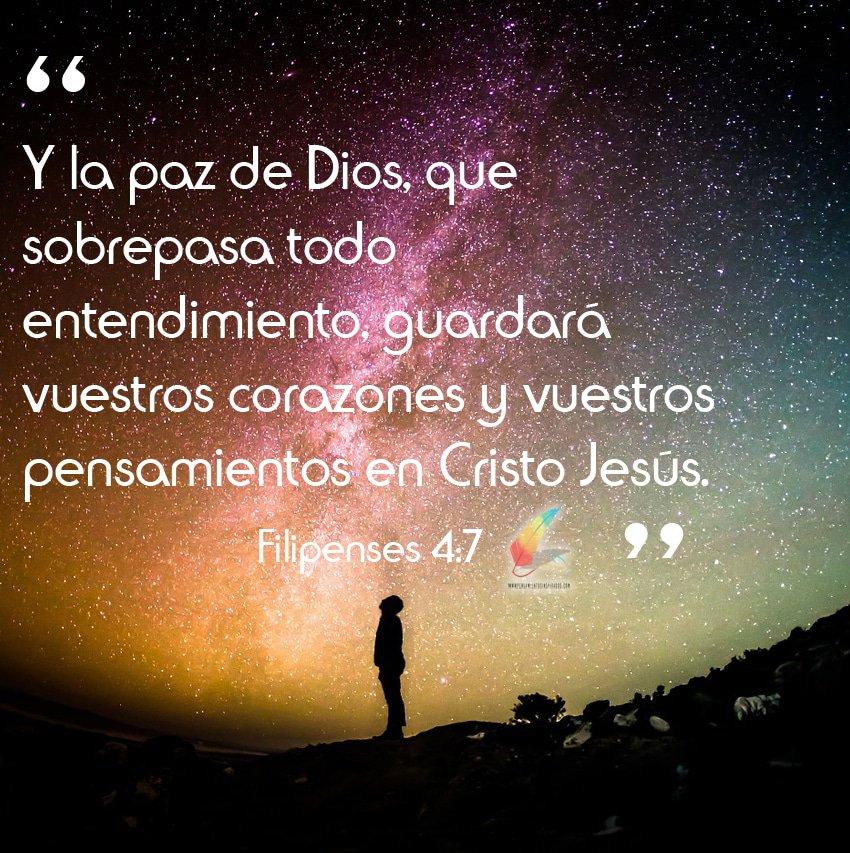 Y la paz de Dios, que sobrepasa todo entendimiento, guardará vuestros corazones y vuestros pensamientos en Cristo Jesús.